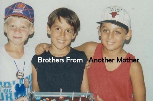 My Brothas from another Mother - Steven is the one in the middle